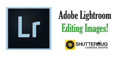 Adobe Lightroom - Editing Images
