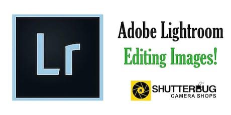 Adobe Lightroom - Editing Images tickets