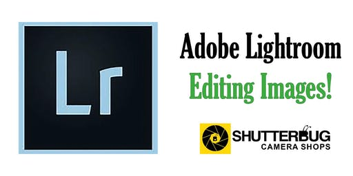 Adobe Lightroom - Editing Images