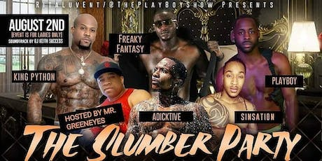 The Slumber Party All Male Revue tickets