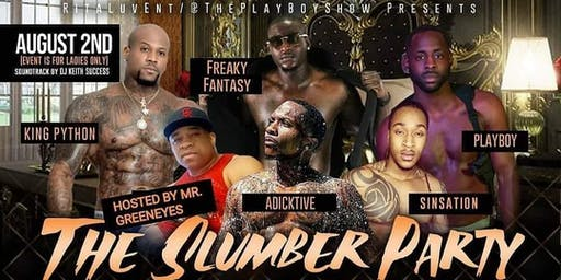 The Slumber Party All Male Revue