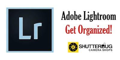 Adobe Lightroom - Get Organized