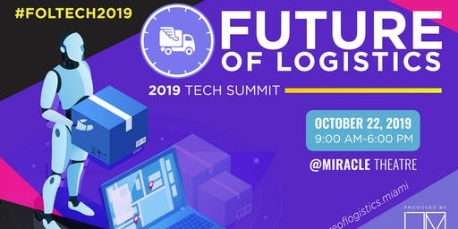 Future of Logistics Tech Summit 2019