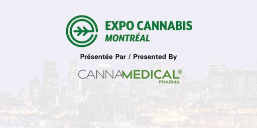 Montreal Cannabis Expo, October 3 - 4, 2019