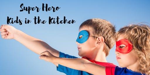 Super Hero Kids in the Kitchen