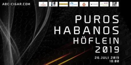 """Zigarren-Festival """"PUROS HABANOS HÖFLEIN 2019"""" Tickets"""