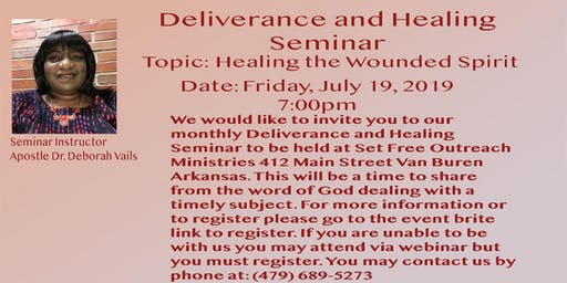 Deliverance and Healing Seminar - Healing the Wounded Spirit