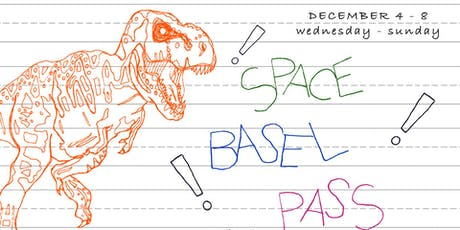 Space Basel Pass 2019 tickets
