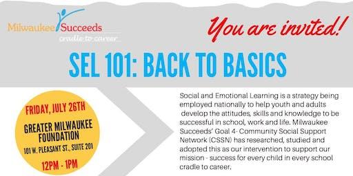 SEL Workshop Quarter 1: SEL 101 Back to Basics