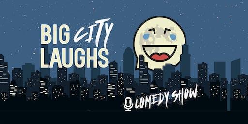 Big City Laughs Comedy Show