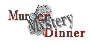 4th Annual Fundraising Event: A Murder Mystery Dinner