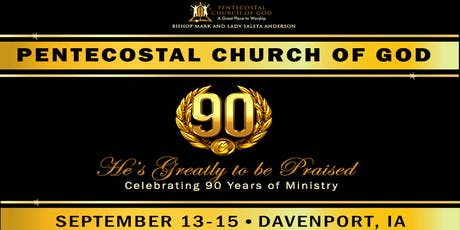 Pentecostal Church of God 90th Celebration Banquet Luncheon tickets