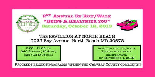 "2nd Annual 5K Run/Walk:  ""Being a Healthier You"""