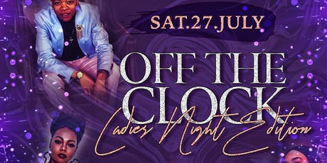 Off the Clock- Ladies Night Lounge Series tickets