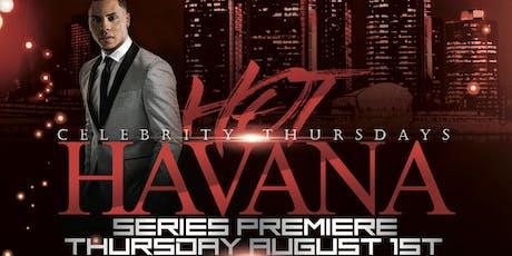 HOT HAVANA | LATIN NIGHT FEAT YUNEL CRUZ tickets
