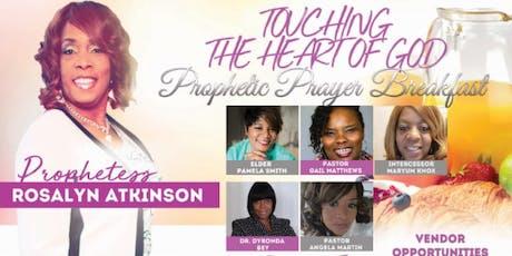 Touching the Heart of God Prophetic Prayer Breakfast tickets