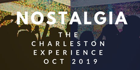 NOSTAGLIA: The Charleston Experience  tickets