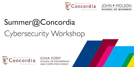 Summer@Concordia - Cybersecurity Workshop for JMSB Students