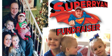 Super Ryan Fundraiser tickets