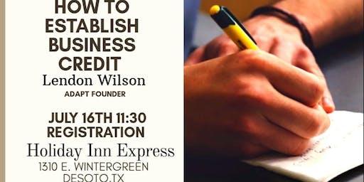 Women's Council of REALTORS SW Dallas County Presents How to Establish Business Credit