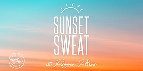 Sunset Sweat || Pepper Place tickets