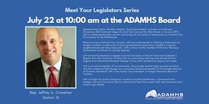 Meet Your Legislators Series July 22: Representative...