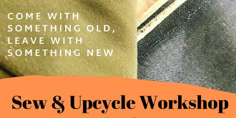 Sew & Upcycle Workshop tickets