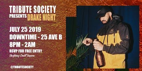 TRIBUTE SOCIETY PRESENTS: DRAKE NIGHT tickets