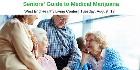 Seniors' Guide to Medical Marijuana Series tickets