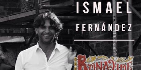 """""""ISMAEL FERNANDEZ """" En CONCIERTO tickets"""