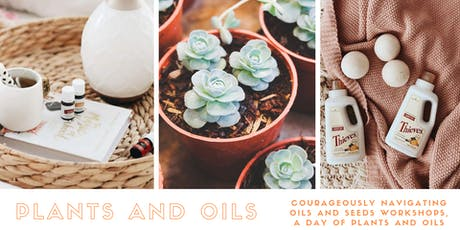 Plants and Oils Workshop tickets