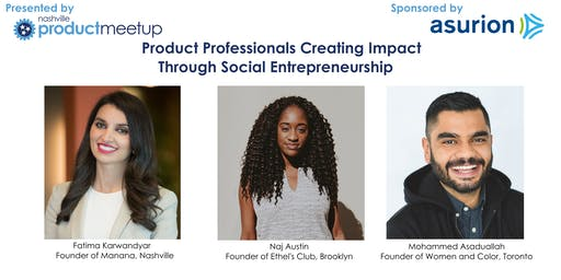 Product Professionals Creating Impact Through Social Entrepreneurship