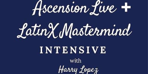 LIVE EVENT Intensive: Ascension + Latinx Mastermind