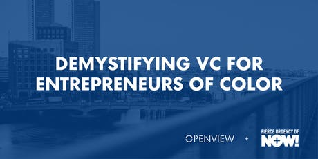 Demystifying VC for Entrepreneurs of Color tickets