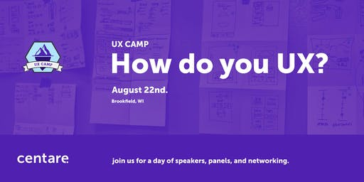 UX CAMP: HOW DO YOU UX?