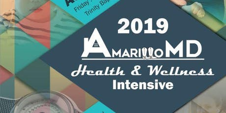 AmarilloMD Health and Wellness Intensive tickets