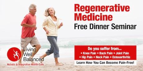 Regenerative Medicine at Living Well Balanced: Free Dinner Seminar tickets