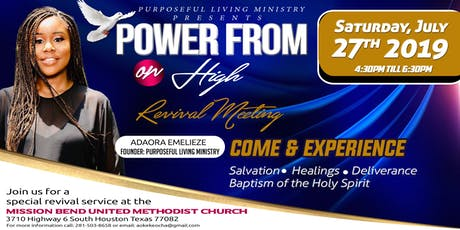 REVIVAL MEETING!!!   POWER FROM ON HIGH!!! tickets
