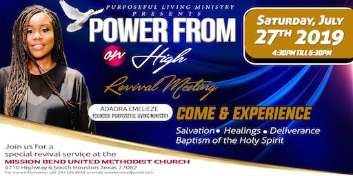 REVIVAL MEETING!!!   POWER FROM ON HIGH!!!