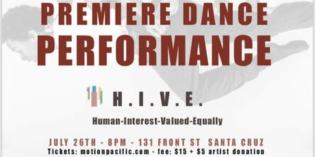 H.I.V.E Premiere Dance Performance! tickets