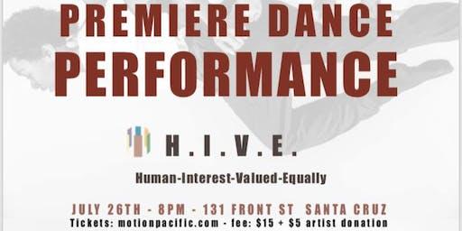 H.I.V.E Premiere Dance Performance!