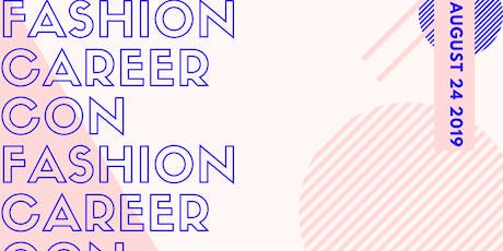 Fashion Career Con 2019 tickets