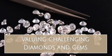 Valuing Challenging Diamonds and Gems tickets