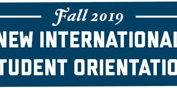 ISO New International Student Orientation - Fall 2019