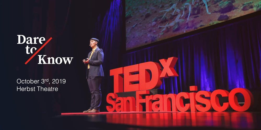 TEDxSanFrancisco: Dare To Know Tickets, Thu, Oct 3, 2019 at