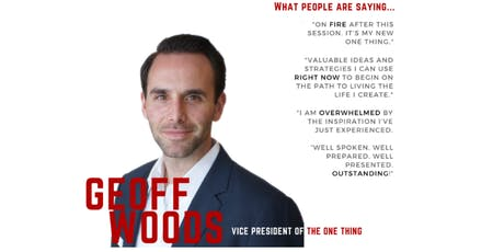 Geoff Woods - The ONE Thing Workshop tickets