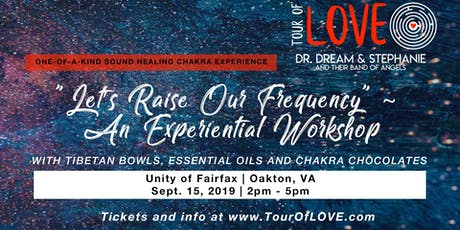Let's Raise Our Frequency - An Experiential Workshop in Fairfax, VA tickets