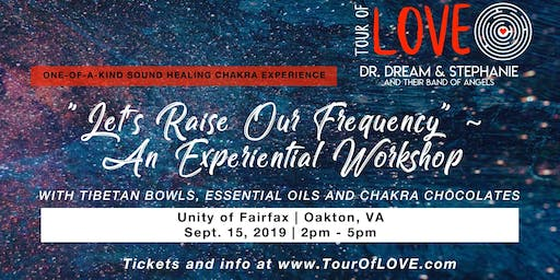 Let's Raise Our Frequency - An Experiential Workshop in Fairfax, VA