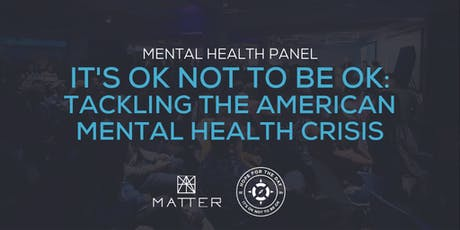 It's Ok Not to Be Ok: Tackling the American Mental Health Crisis tickets