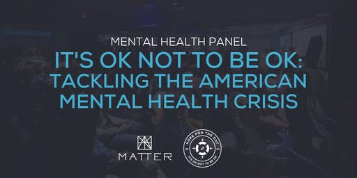It's Ok Not to Be Ok: Tackling the American Mental Health Crisis
